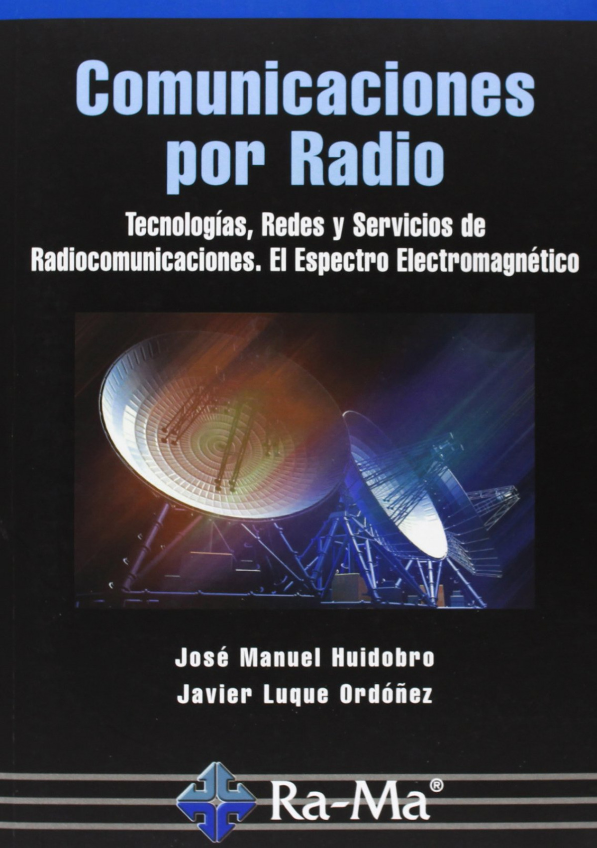 COMUNICACIONES POR RADIO: TECNOLOGIAS,REDES Y SERVICIOS 9788499642291