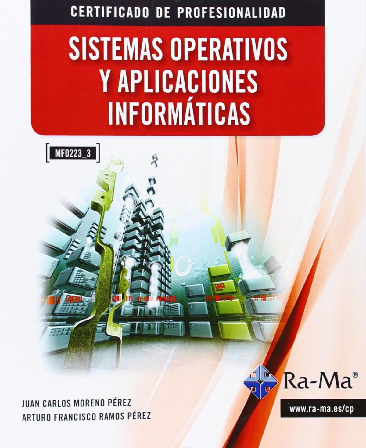 SISTEMAS OPERATIVOS Y APLIC.INFORMATICAS (MF0223_3) 9788499642598