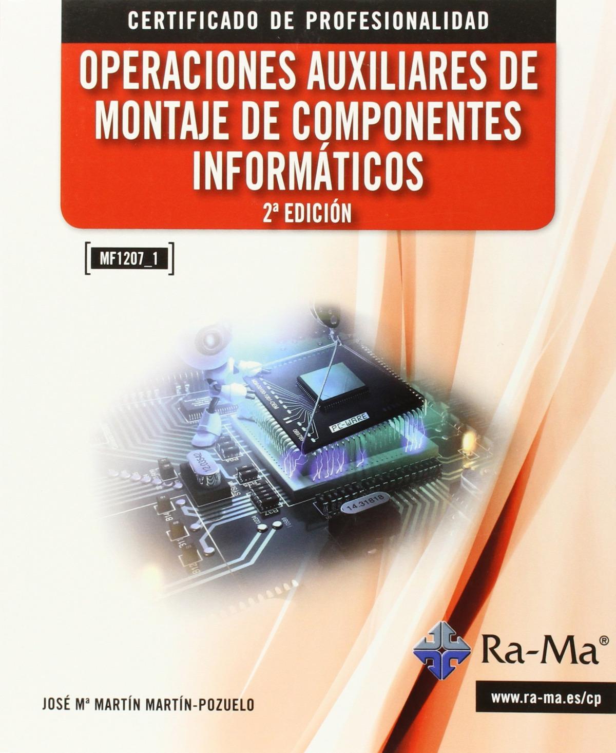 OPER.AUX.MONTAJE DE COMPONENTES INFORMATICOS 9788499645155