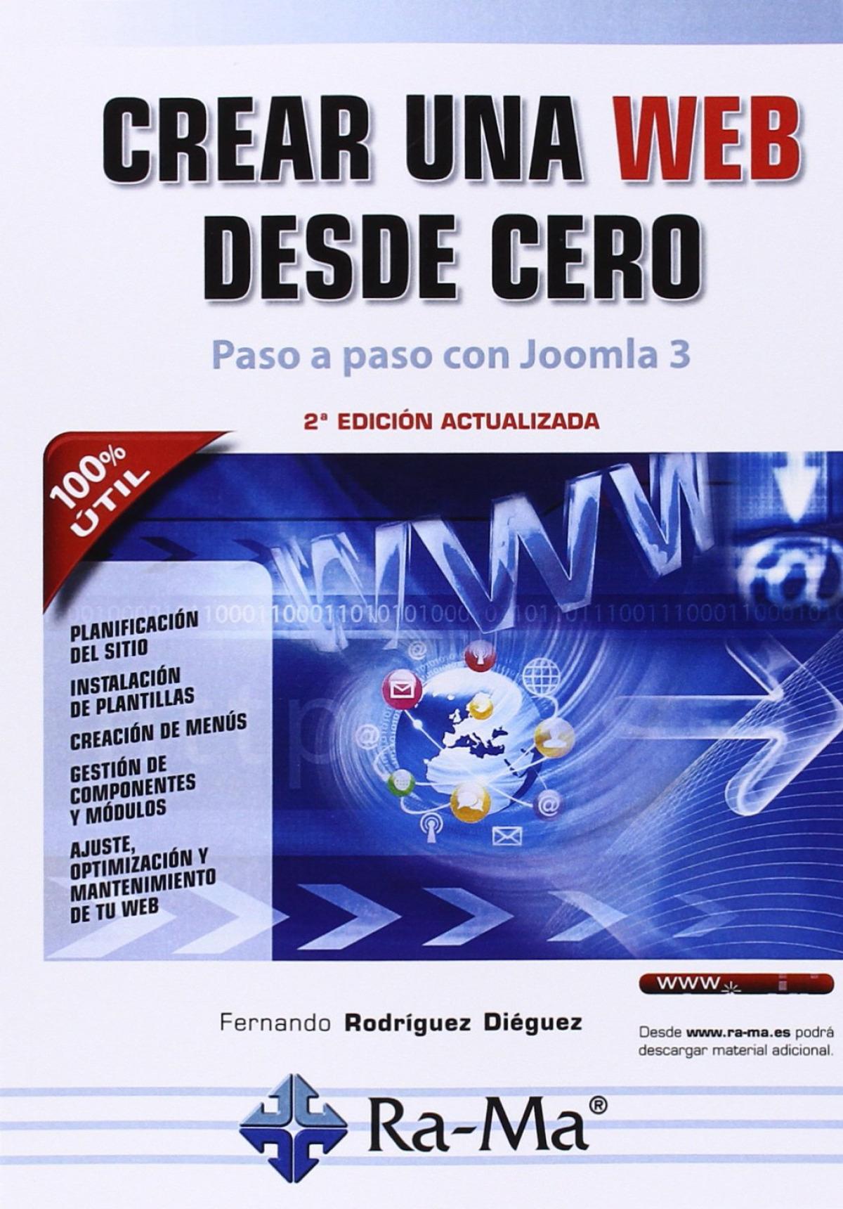 CREAR UNA WEB DESDE CERO: PASO A PASO CON JOOMLA 3 9788499645193