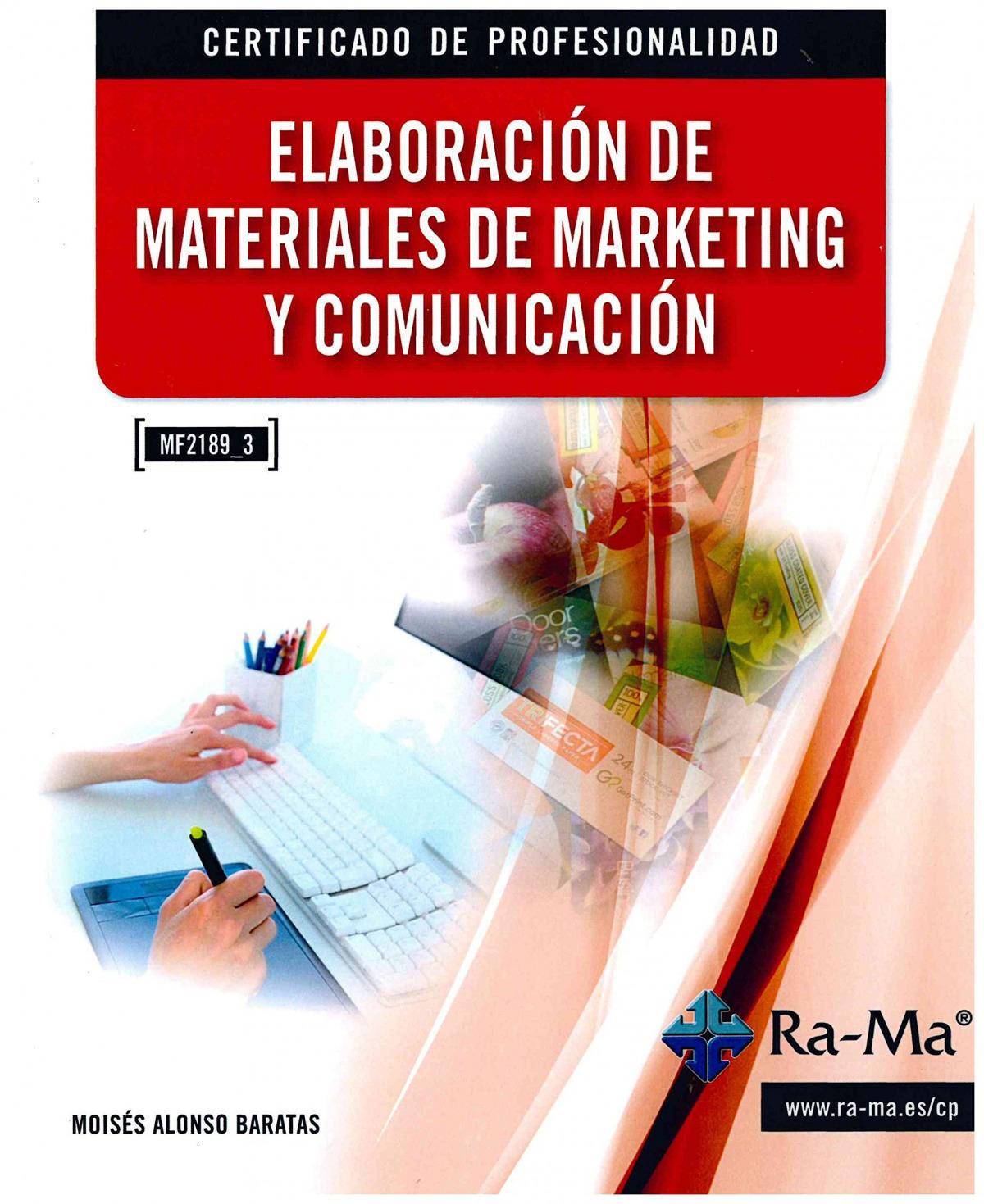 ELAB.MATERIALES DE MARKETING Y COMUNICACION (MF2189_3) 9788499645681