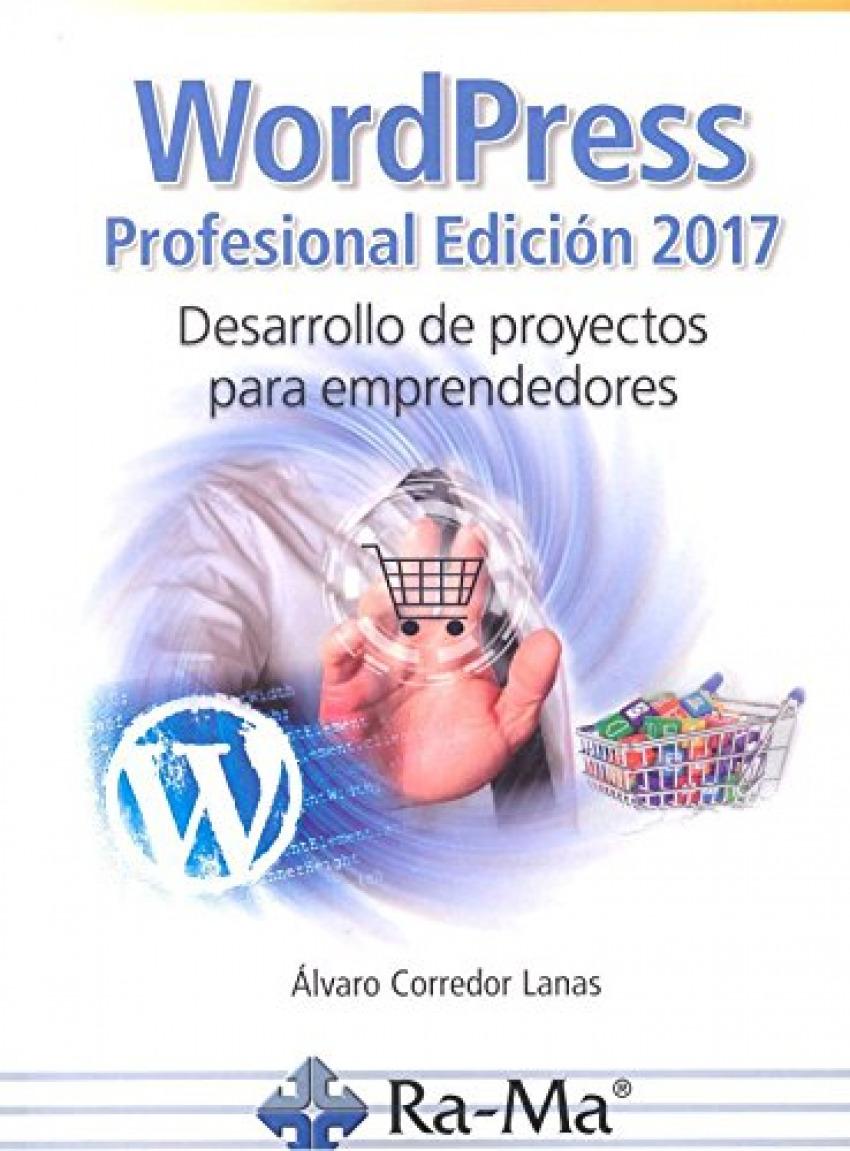Wordpress profesional 2017 desarrollo de proyectos 9788499646893
