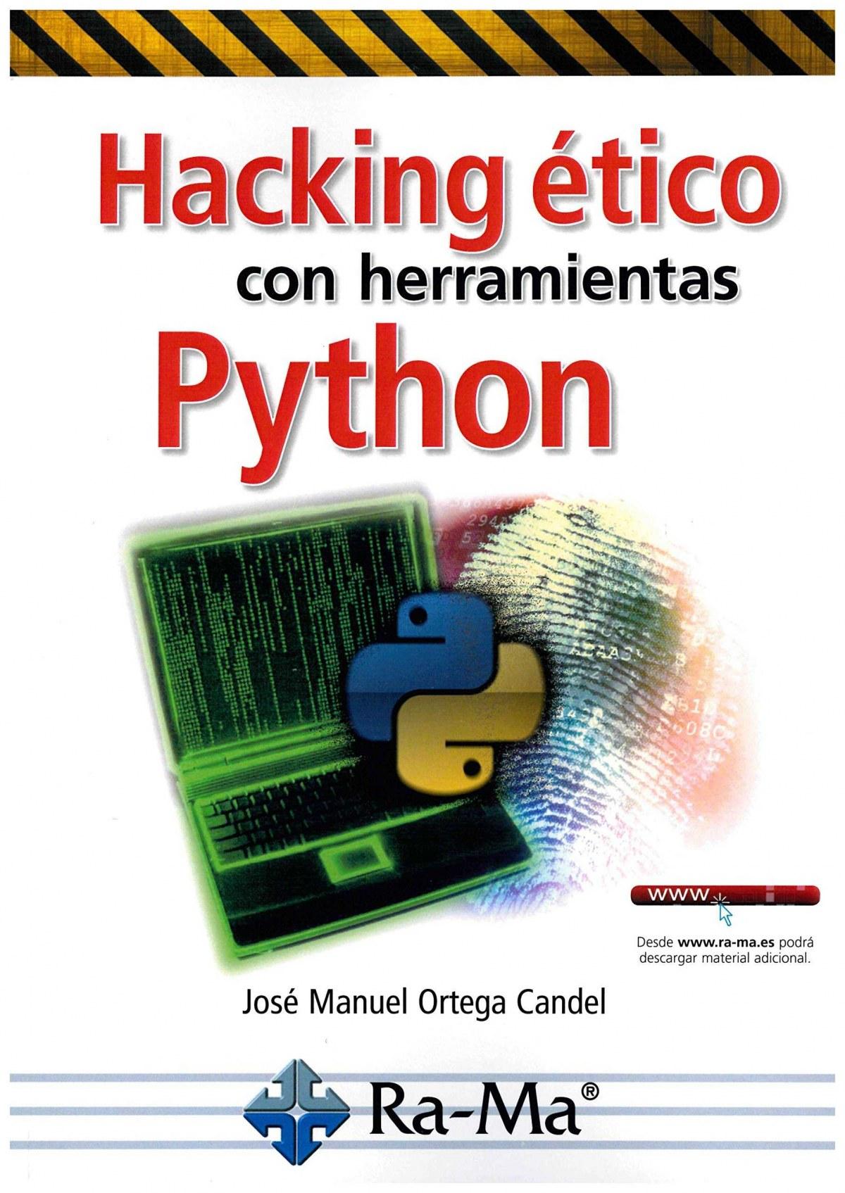 HACKING ÉTICO CON HERRAMIENTAS PYTHON 9788499647319
