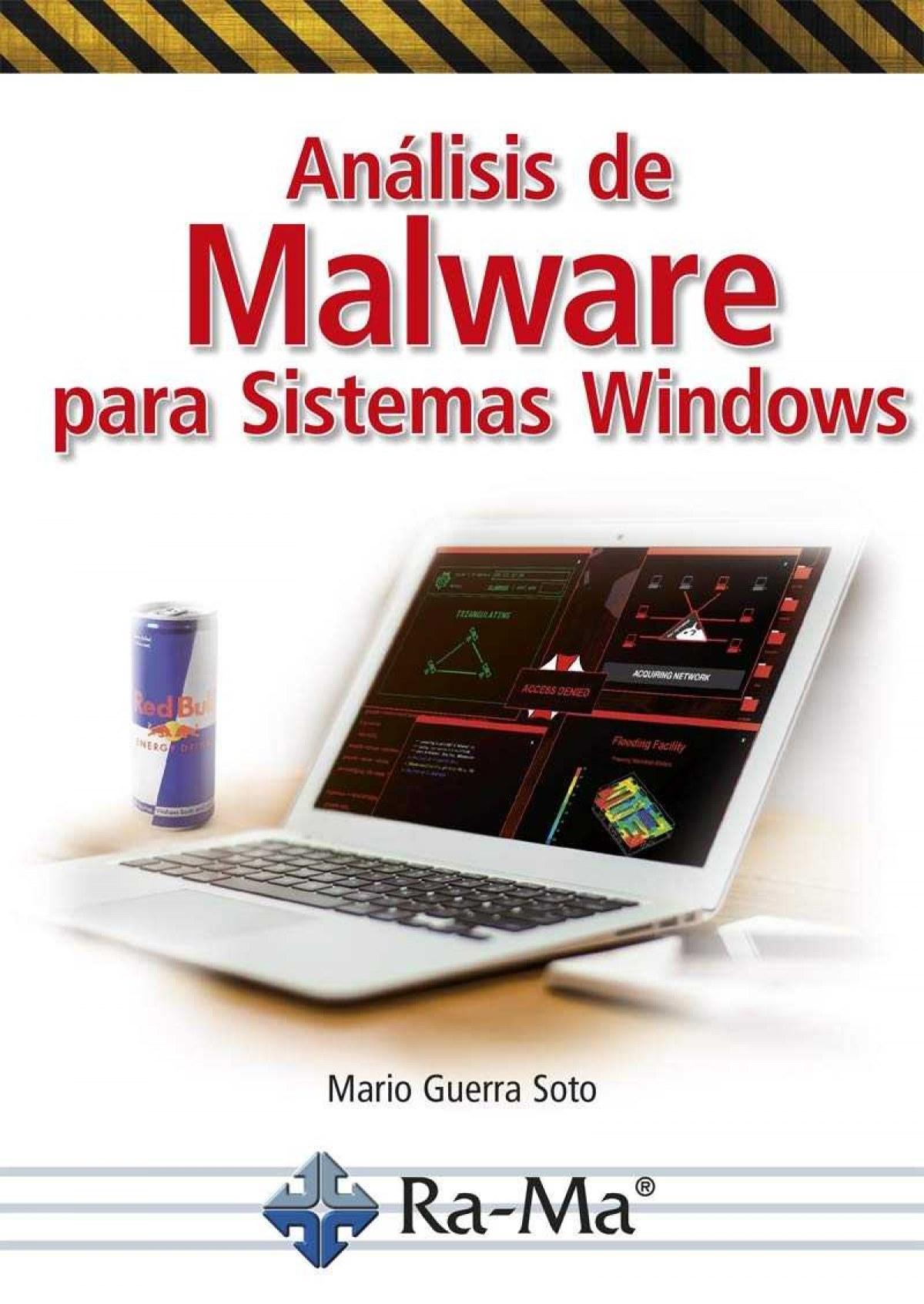 ANÁLISIS DE MALWARE PARA SISTEMAS WINDOWS 9788499647661