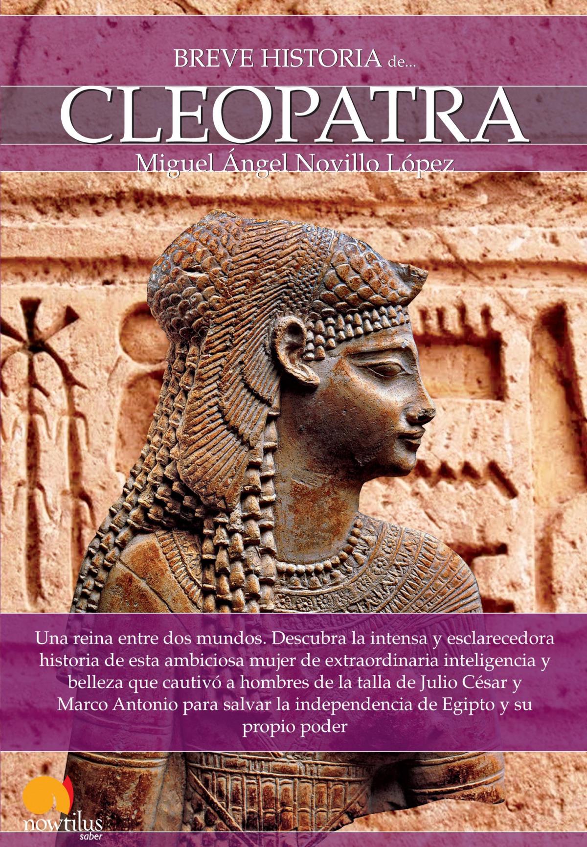Breve historia de Cleopatra 9788499674384