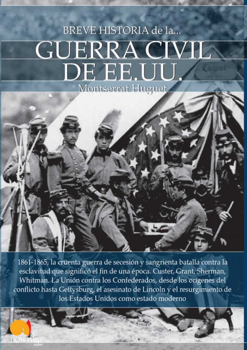BREVE HISTORIA GUERRA CIVIL DE EE.UU. 9788499676838