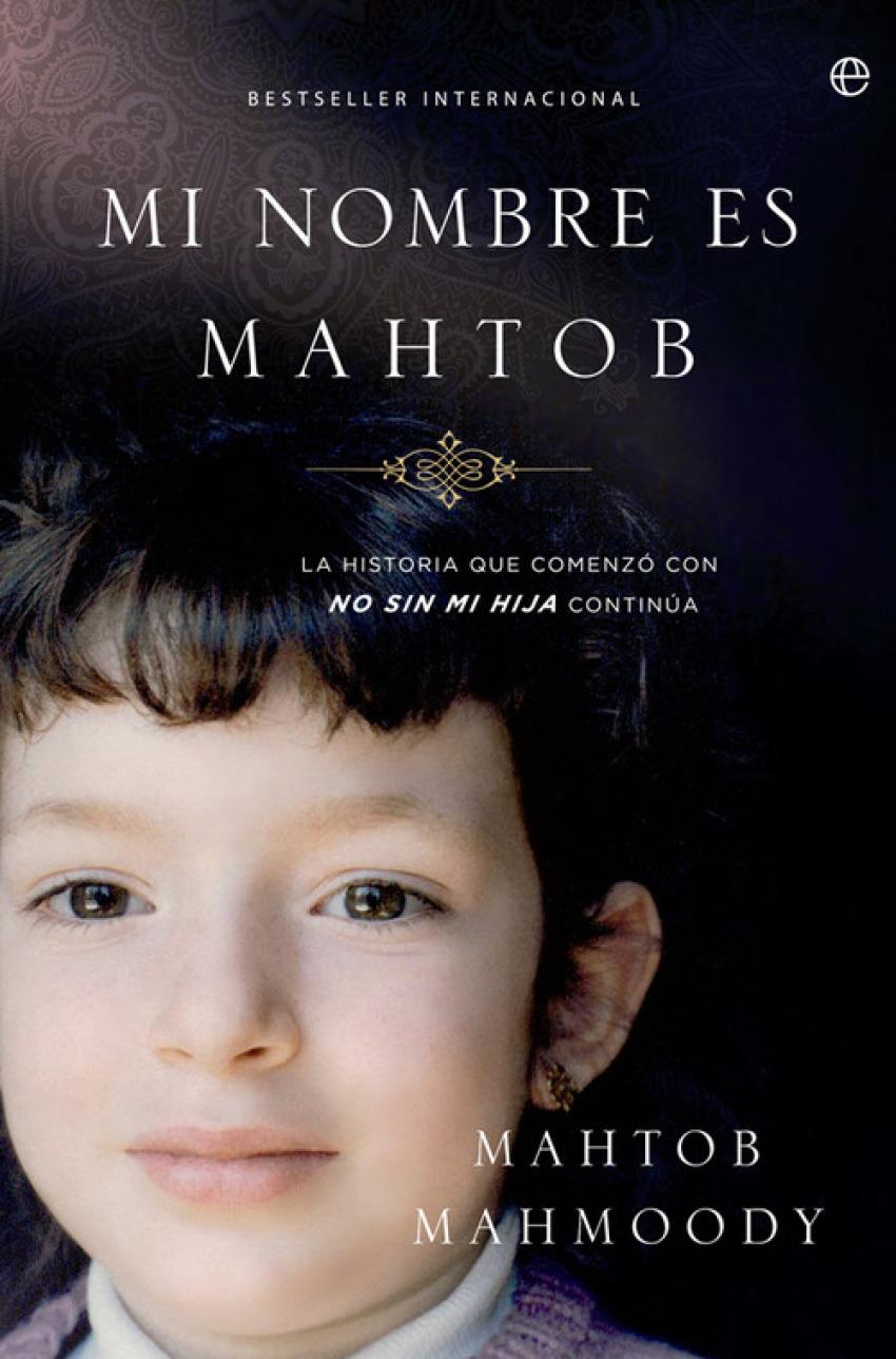 Mi nombre es Mahtob 9788499704234
