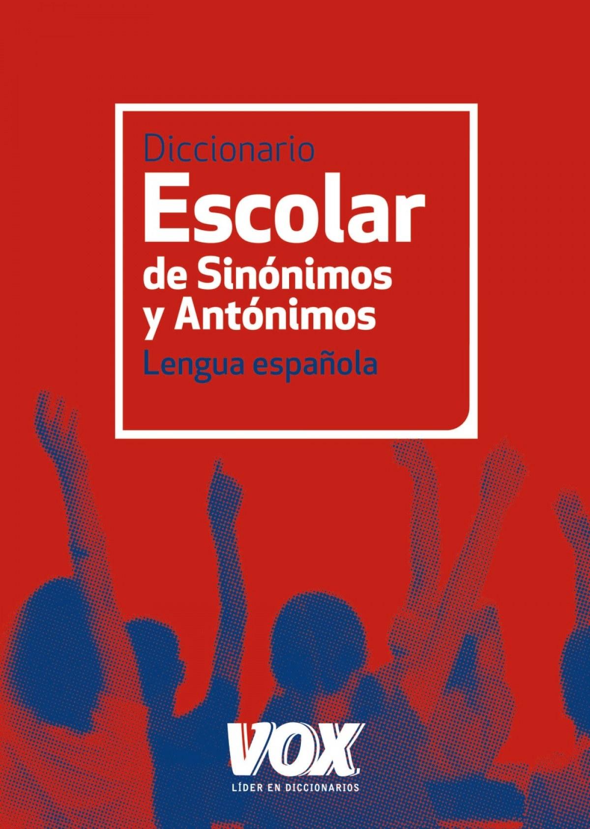 Diccionario Escolar de Sinónimos y Antónimos 9788499740423