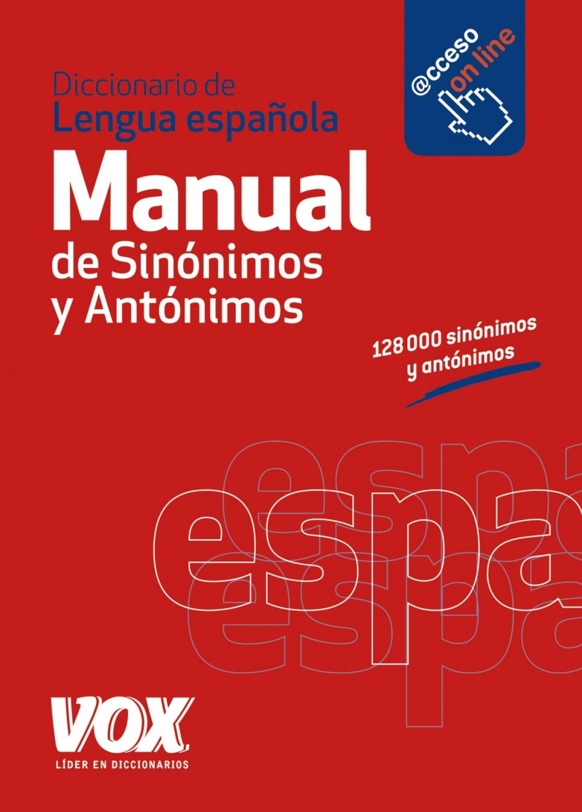 Diccionario manual de sinónimos y antónimos de la Lengua Española 9788499741475