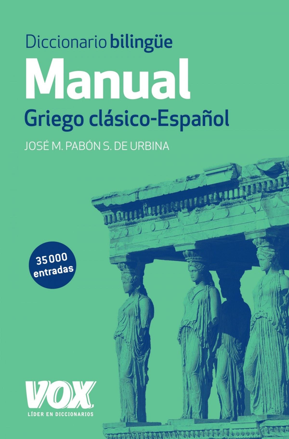 Diccionario manual griego clásico-Español 9788499741482
