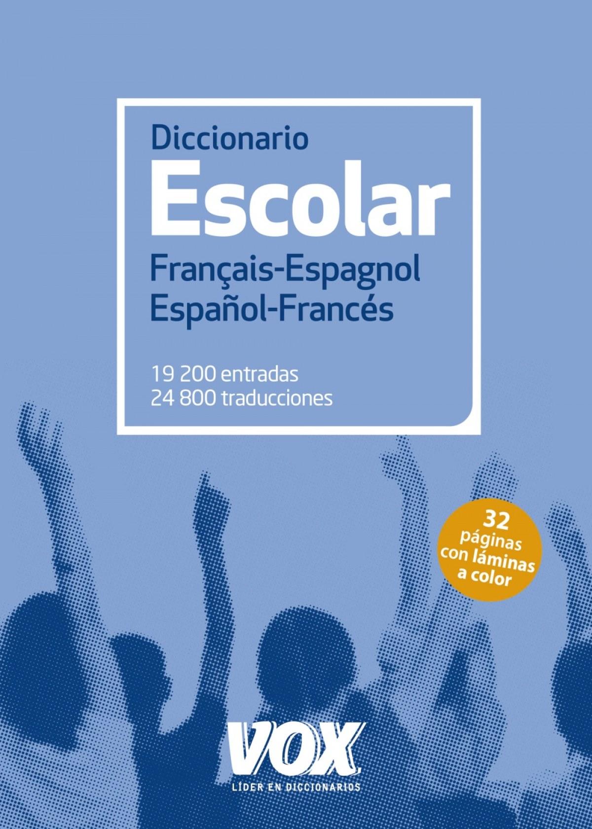 Diccionario escolar FranÇais-Espagnol/Español-Francés 9788499742250