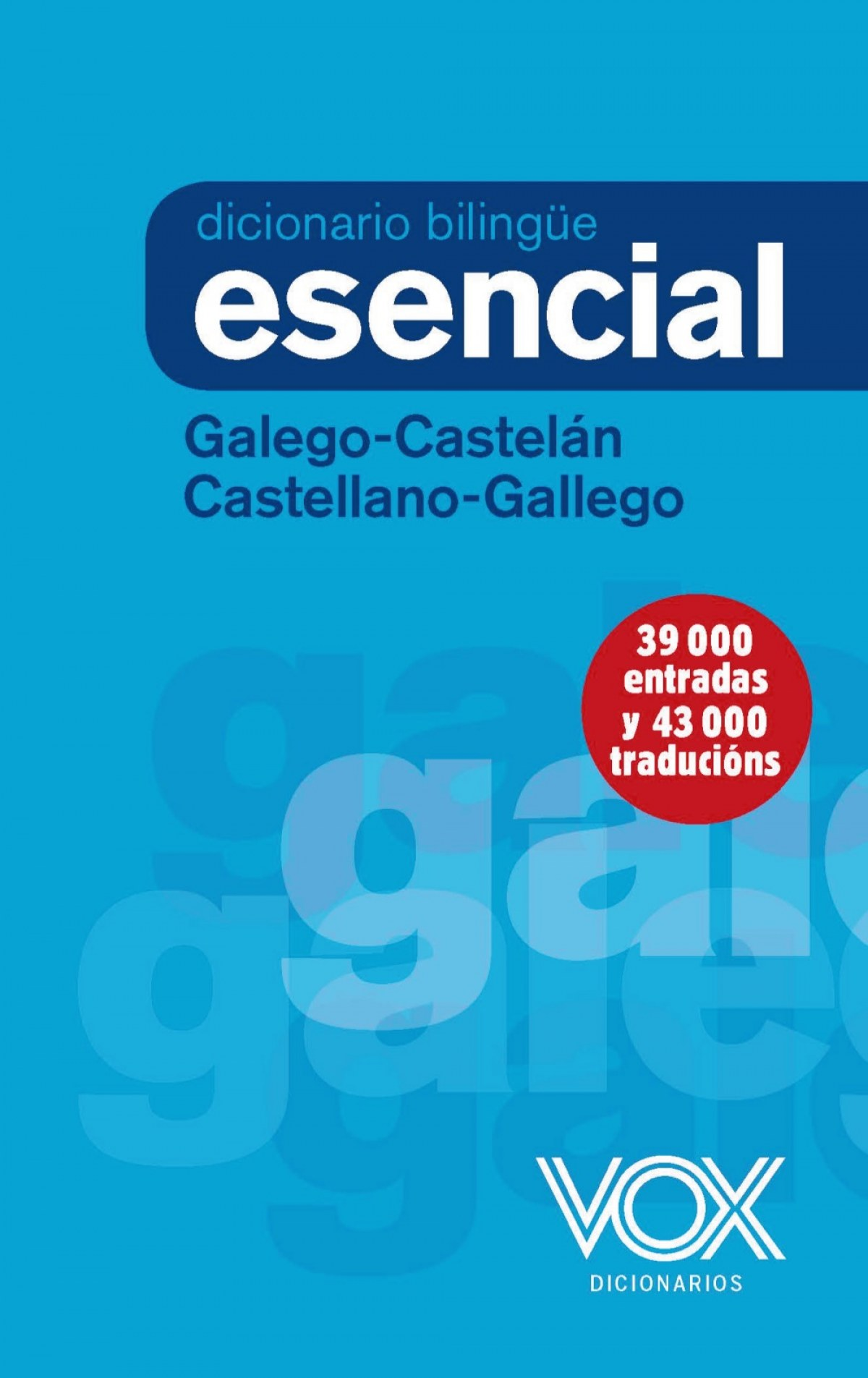 DICCIONARIO ESENCIAL GALEGO/CASTELÁN CASTELLANO/GALLEGO 9788499743134