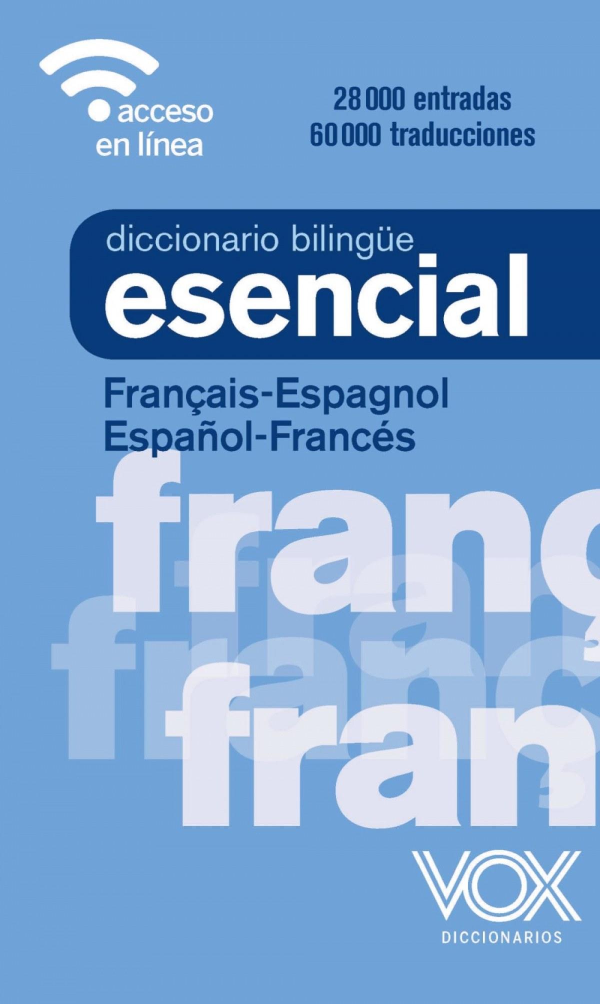 DICCIONARIO ESENCIAL FRANCES-ESPAñOL/ESPAñOL-FRANCES 9788499743301