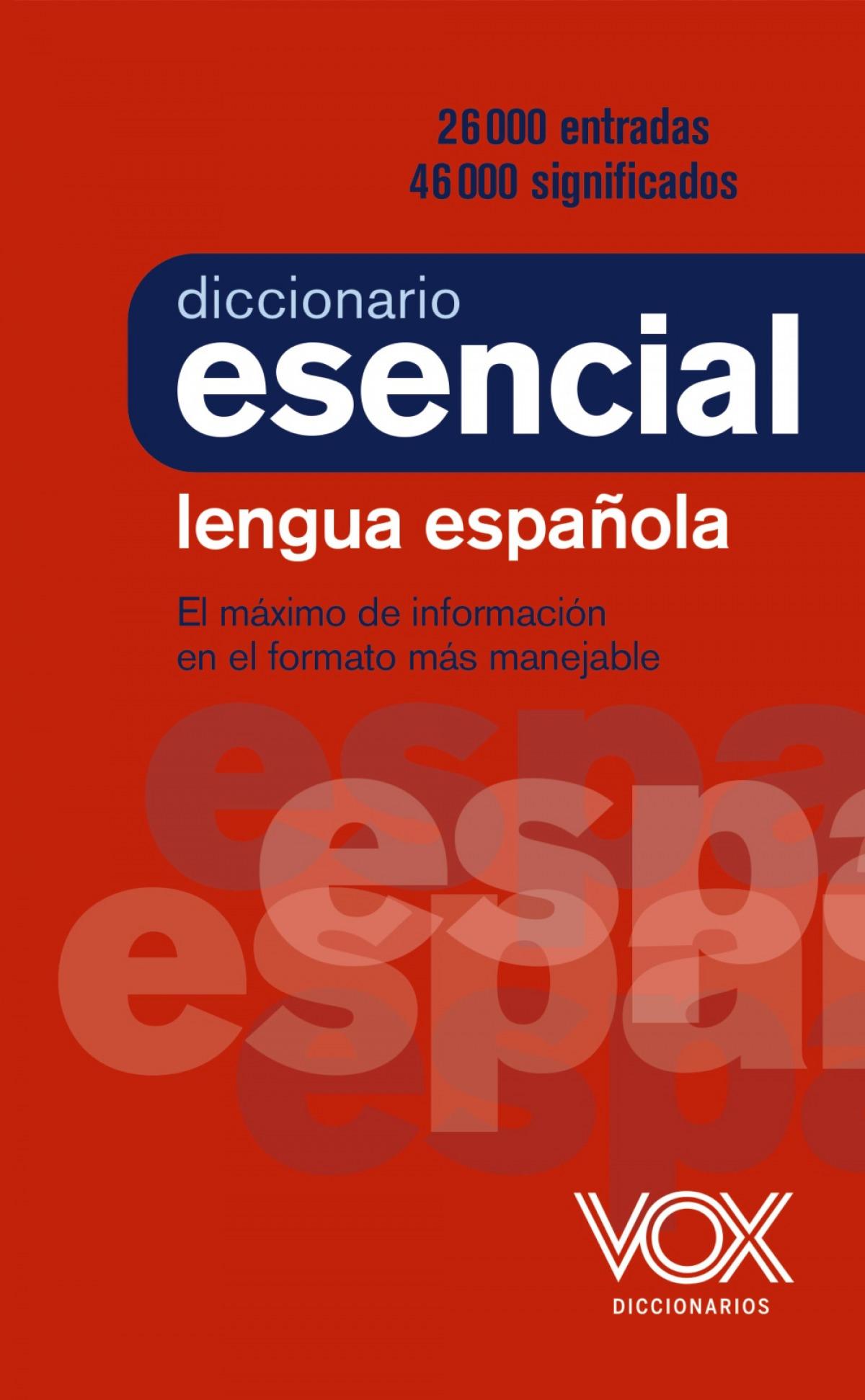 DICCIONARIO ESENCIAL DE LA LENGUA ESPAñOLA 9788499743394