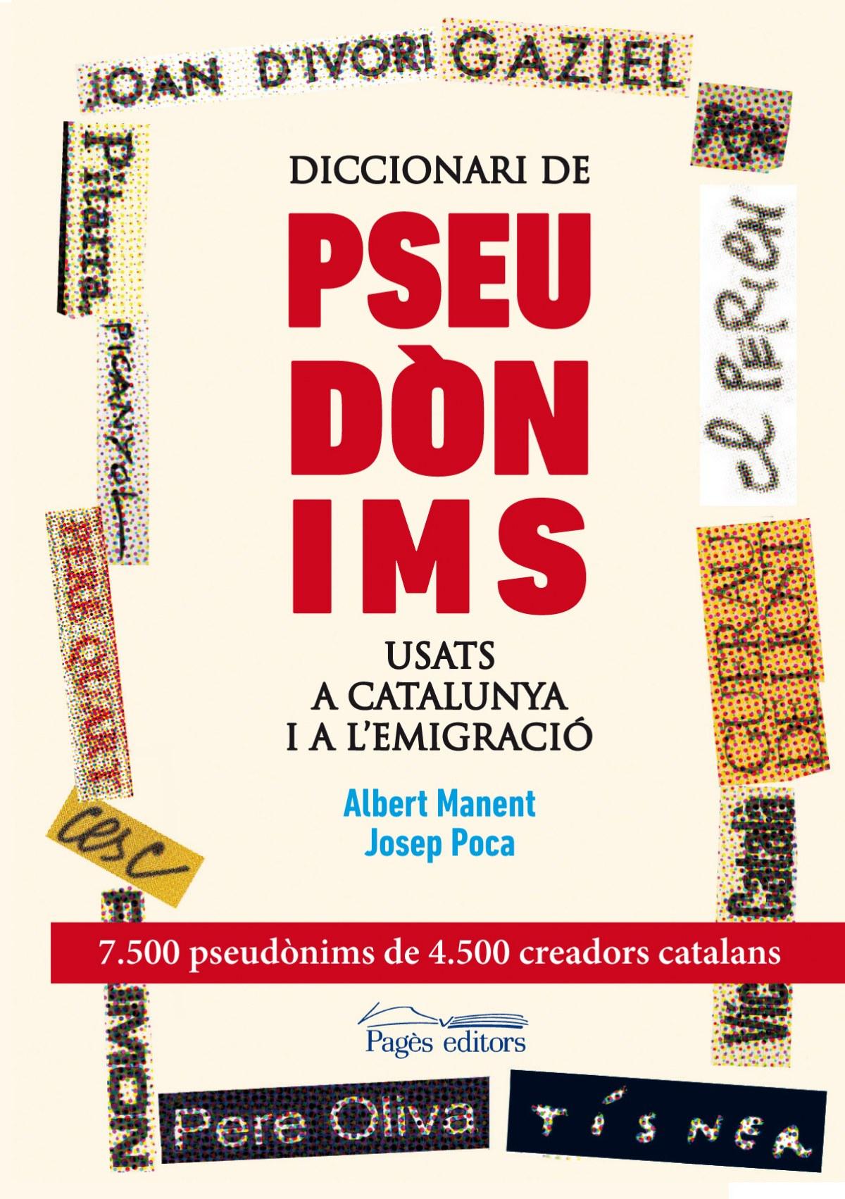 Diccionari de pseudònims usats a Catalunya i a l emigració 9788499753089