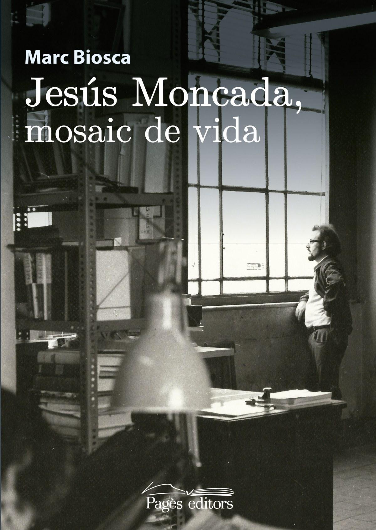 JESÚS MONCADA, MOSAIC DE VIDA 9788499758831