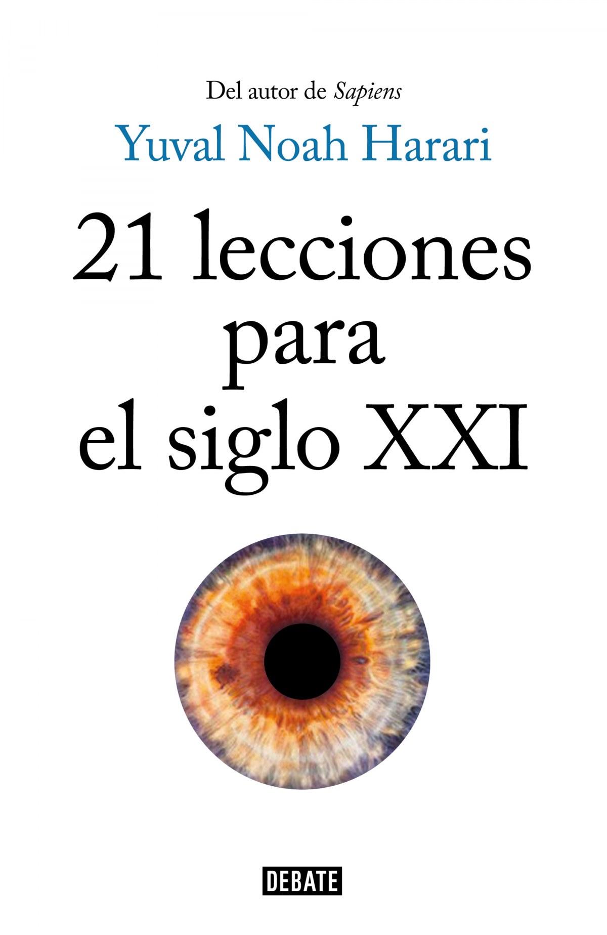21 Lecciones para el siglo XXI 9788499928678