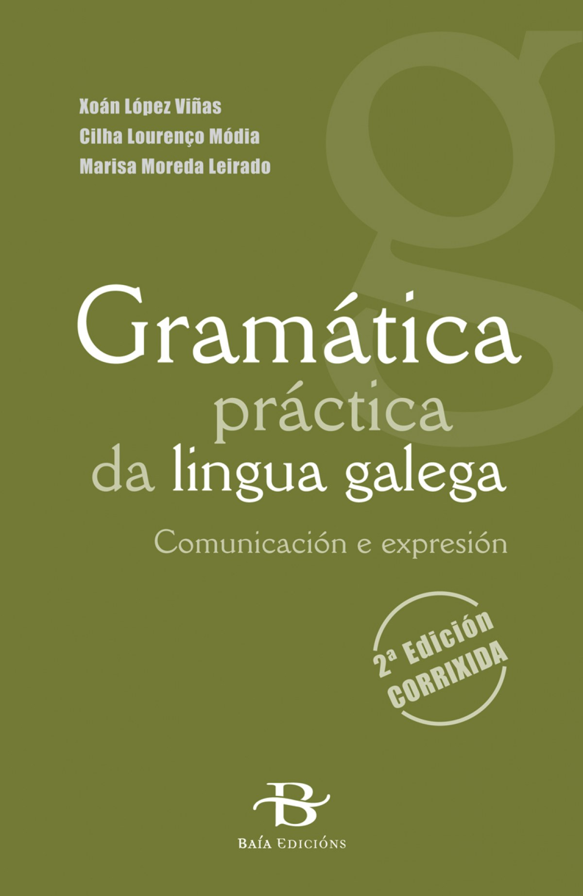Gramática da lingua galega 9788499950068