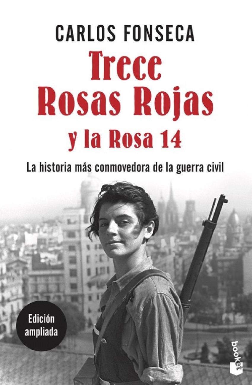 TRECE ROSAS ROJAS Y LA ROSA CATORCE 9788499986210