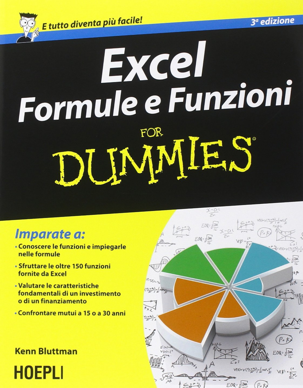Excel Formule e funzioni For Dummies 9788820363246