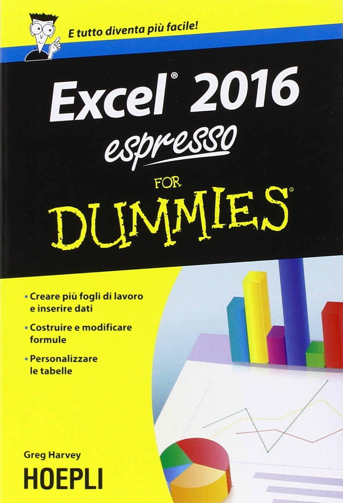 Excel 2016 espresso For Dummies 9788820371814