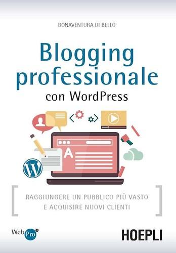 Blogging professionale con WordPress 9788820374778