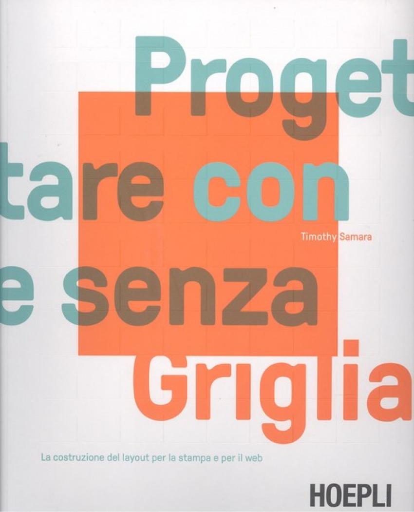 PROGETTARE CON E SENZA GRIGLIA 9788820386375