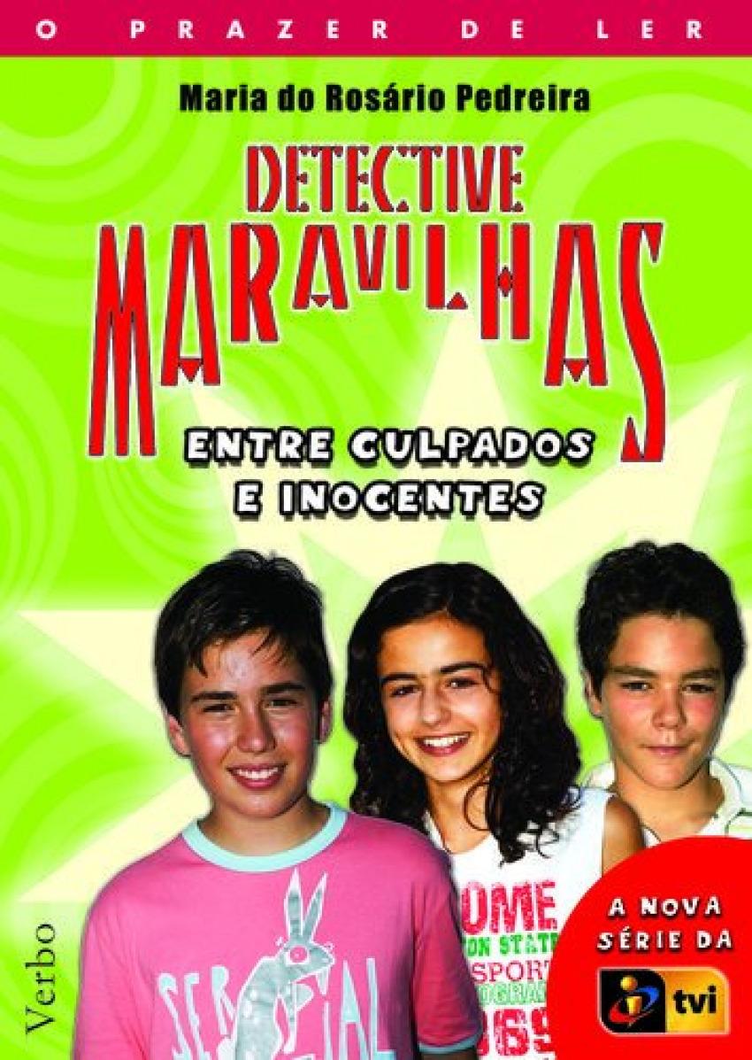 Detective Maravilhas: Entre Culpados e Inocentes 9789722218115
