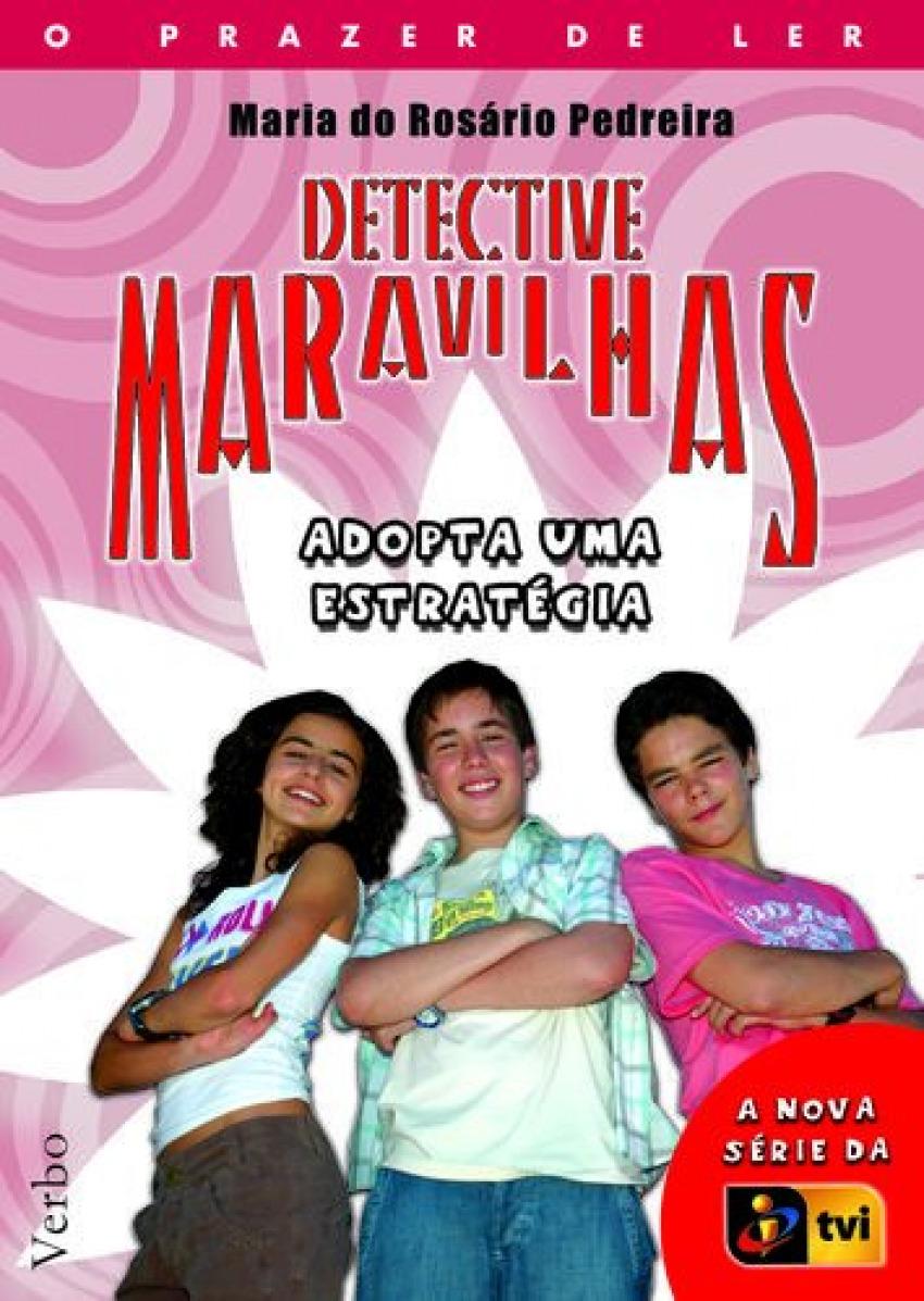 Detective Maravilhas: Adopta Uma Estratégia 9789722220019