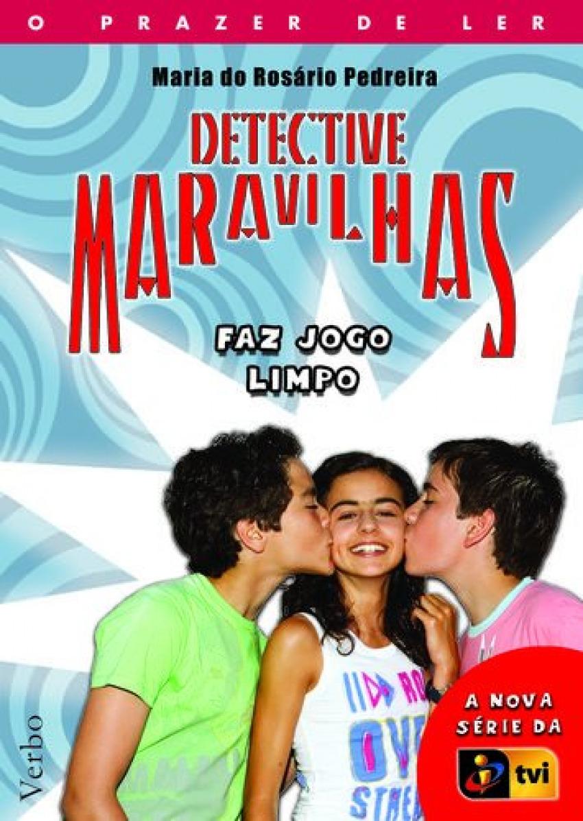 Detective Maravilhas: Faz Jogo Limpo 9789722220743