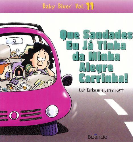 Baby Blues 11: Que Saudades 9789725302064