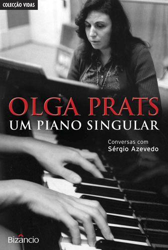 Olga Prats-Um Piano Singular 9789725303405