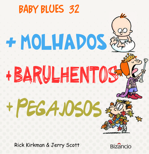 Baby Blues 32 +Molhados 9789725305676