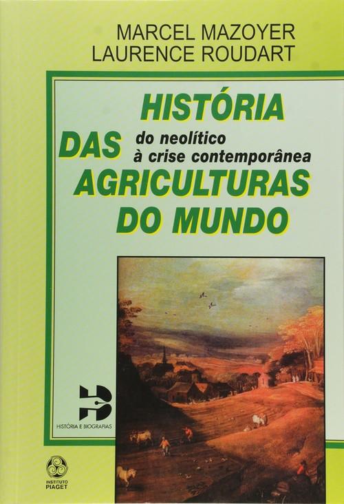 História das Agriculturas do Mundo 9789727713714