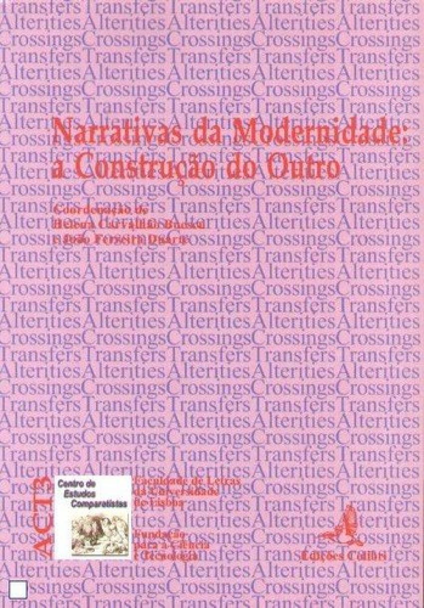 narrativas da modernidade: a construçao do outro 9789727722181