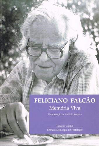 FELICIANO FALCÃO - MEMÓRIA VIVA 9789727724406