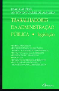 TRABALHADORES DA ADMINISTRAÇÃO PÚBLICA 9789727800292