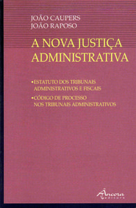 A NOVA JUSTIÇA ADMINISTRATIVA 9789727800872
