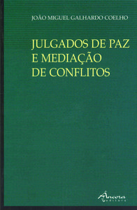 JULGADOS DE PAZ E MEDIAÇÃO 9789727801121