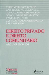 DIREITO PRIVADO E DIREITO COMUNITÁRIO 9789727801886