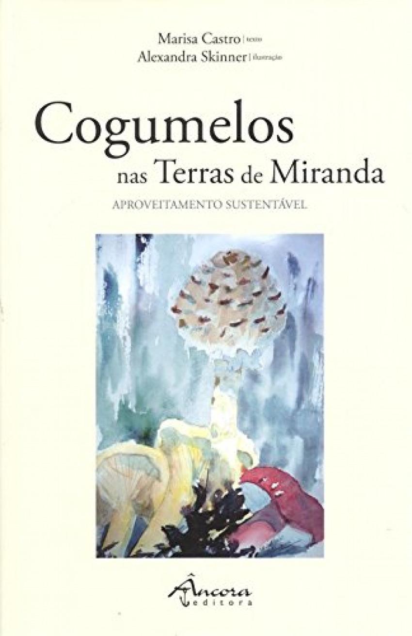 Cogumelos nas Terras de Miranda 9789727806225