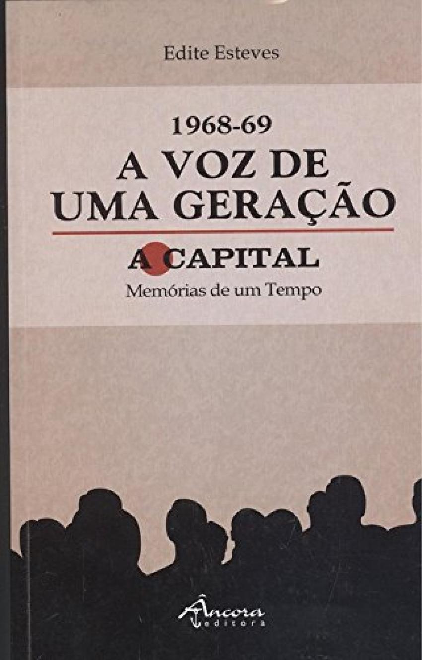 1968-69 voz de uma geraçao: a capital 9789727806362