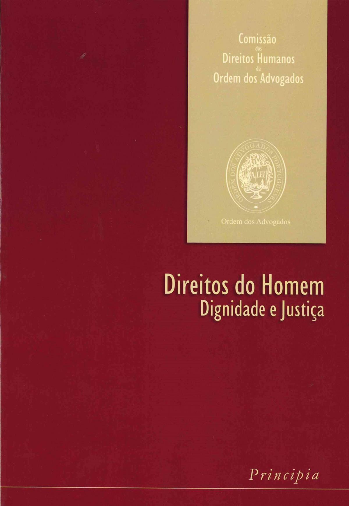 Direito do Homem - Dignidade e Justiça - 9789728818449