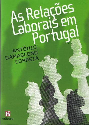 As Relações Laborais em Portugal 9789728871215