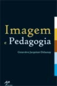 Imagem e Pedagogia 9789728980061