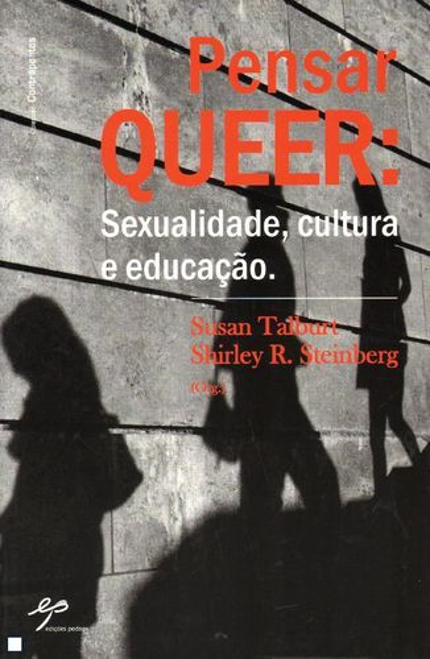 Pensar Queer. Sexualidade, Cultura e Educação 9789728980351