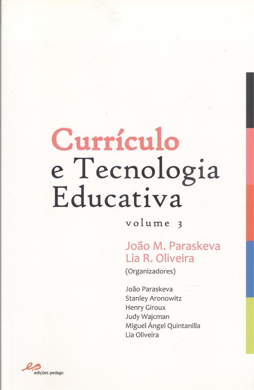 Curr¡culo e Tecnologia Educativa Vol. III 9789728980528