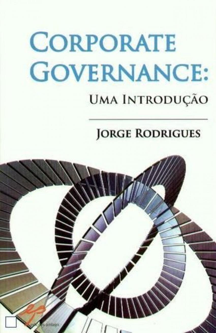 Corporate Governance: Uma Introdução 9789728980566