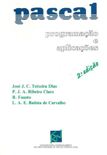 Pascal ProgramaÇao e AplicaÇoes 9789729316210