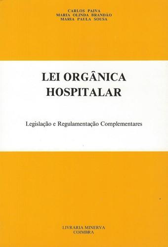 Lei Organica Hospitalar 9789729316289